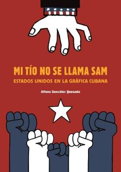 propaganda-cubana-imperialismo-Tio-Sam_EDIIMA20160617_0706_1