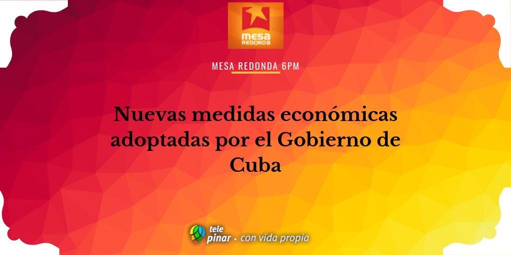 Gobierno cubano anuncia nuevas medidas económicas para potenciar ...